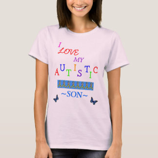 *Special*Designed ≈ Mothers Autistic Love~Son T-Shirt
