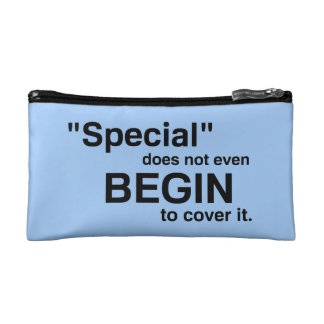 Special Does Not Even Begin To Cover It Makeup Bag
