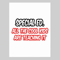 Special Ed...All The Cool Kids Are Teaching It Postcard