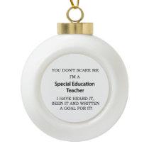 Special Ed. Teacher Ceramic Ball Christmas Ornament