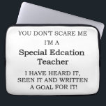 "Special Ed. Teacher Computer Sleeve<br><div class=""desc"">A fun saying for that on the ball special education teacher.</div>"