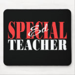Special Ed Teacher Gift Mouse Pads