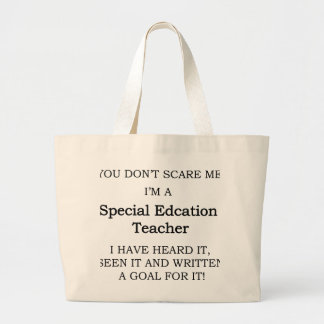 Special Ed. Teacher Large Tote Bag