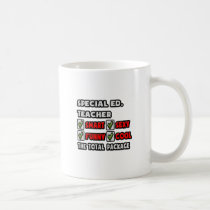 Special Ed Teacher ... The Total Package Classic White Coffee Mug