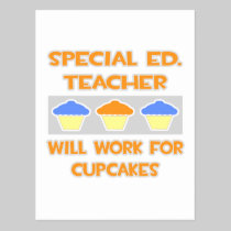 Special Ed. Teacher ... Will Work For Cupcakes Postcards