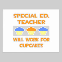 Special Ed. Teacher ... Will Work For Cupcakes Postcard