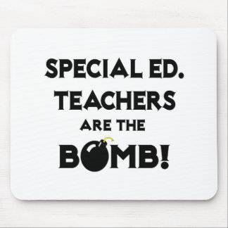 Special Ed. Teachers Are The Bomb! Mousepad