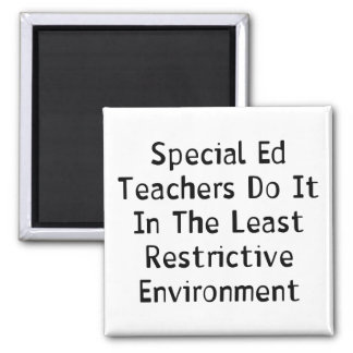 Special Ed Teachers Magnet