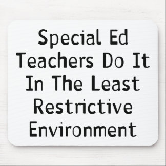 Special Ed Teachers Mouse Pad