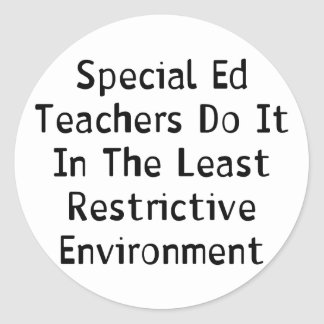 Special Ed Teachers Classic Round Sticker