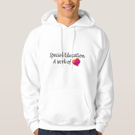 Special Education A Work Of Love Hoodie