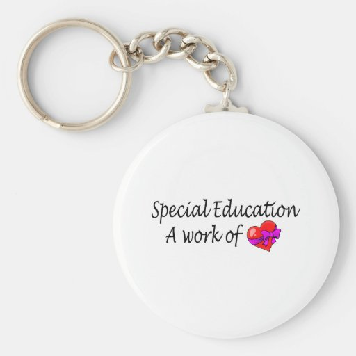 Special Education A Work Of Love Keychains