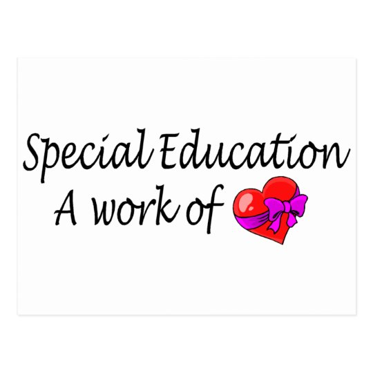 Special Education A Work Of Love Postcard
