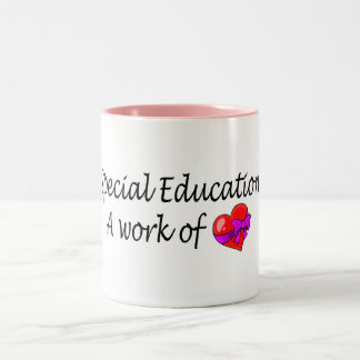 Special Education A Work Of Love Two-Tone Coffee Mug