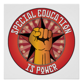 Special Education Is Power Poster