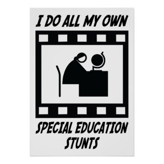 Special Education Stunts Poster