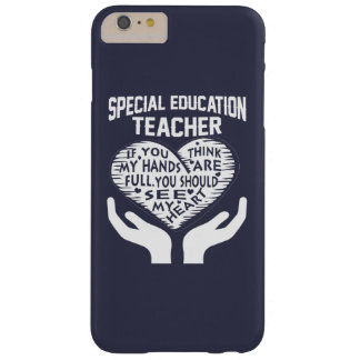 Special Education Teacher Barely There iPhone 6 Plus Case