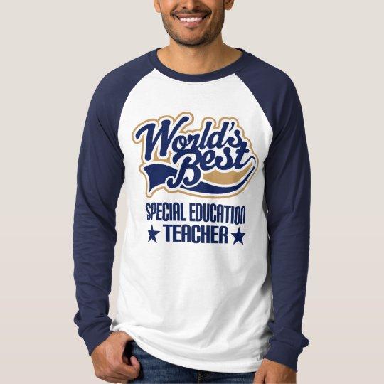 Special Education Teacher Gift (Worlds Best) T-Shirt