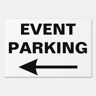 Special Event PARKING Directional Arrow Yard Signs