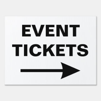 Special Event Tickets Directional Arrow Yard Sign