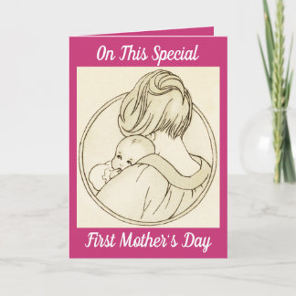 Special First Mother's Day Card