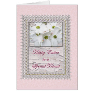 Special Friend Easter Flowering Dogwood Blossoms Greeting Card