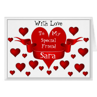 Special Friend  / Sara Greeting Card