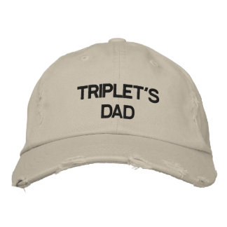 """SPECIAL HAT FOR SPECIAL DAD OF """"TRIPLETS"""""""
