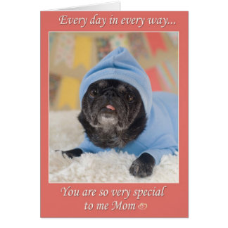 Special Mom Pug Mother's Day Greeting Card
