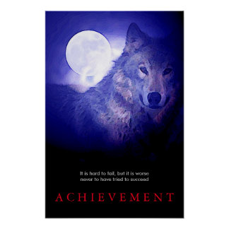 Special Motivational Wolf & Fullmoon Poster Print