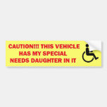 Special Needs Daughter in Vehicle Bumper Sticker