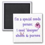 Special Needs - Designer Shoes & Purses Magnet