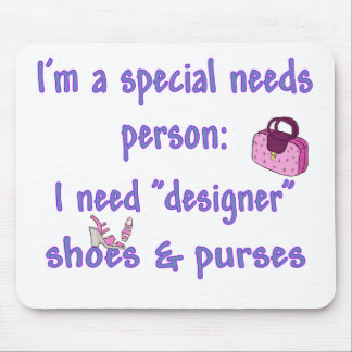 Special Needs - Designer Shoes & Purses Mouse Pad