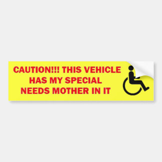 Special Needs Mother Caution Car Bumper Sticker