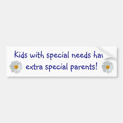 Special Needs Parents... Bumper Stickers