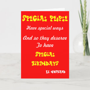 Special People Ex Husband Birthday Cards