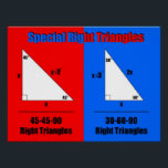 """Special Right Triangles Poster<br><div class=""""desc"""">Put the formulas for Special Right Triangles on your classroom wall! Great for Algebra,  Geometry,  Trigonometry,  and Precalculus classes! Juniors should know these for the SAT.</div>"""