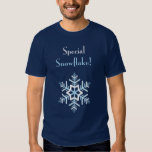 Special Snowflake! T Shirt