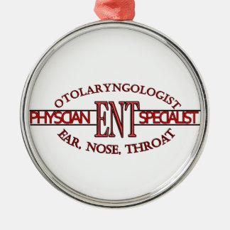 SPECIALIST ENT Otolaryngology Ear Nose Throat LOGO Metal Ornament