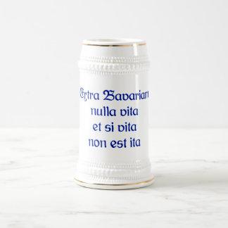 Specially Bavariam nulla vita et SI vita non est i Mugs
