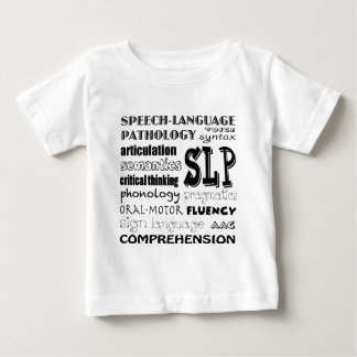 Speech Language Pathologist Baby T-Shirt