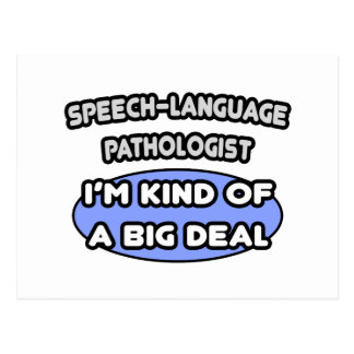 Speech-Language Pathologist ... Big Deal Postcard