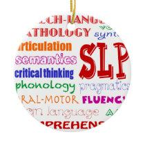 Speech Language Pathologist Colorful Fun Font Ceramic Ornament