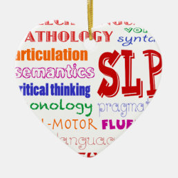 Speech Language Pathologist Colorful Fun Font Ceramic Ornament