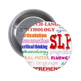 Speech Language Pathologist Colorful Fun Font Pinback Button