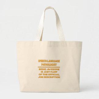 Speech-Language Pathologist .. Job Description Large Tote Bag