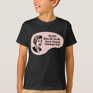 Speech-Language Pathologist Voice T-Shirt