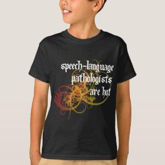 Speech-Language Pathologists Are Hot T-Shirt