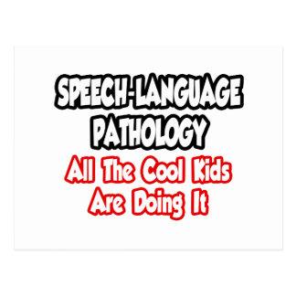 Speech-Language Pathology...All The Cool Kids Postcard