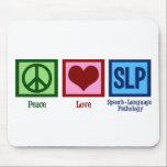 "Speech Language Pathology Mouse Pad<br><div class=""desc"">Peace Love SLP. I love speech therapy. A speech language pathologist gift.</div>"